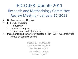 IHD-QUERI Update 2011 Research and Methodology Committee Review Meeting -- January 26, 2011