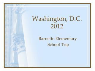 Washington, D.C. 2012