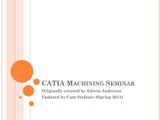 CATIA Machining Seminar
