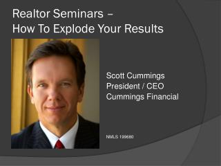 Realtor Seminars �  How To Explode Your Results