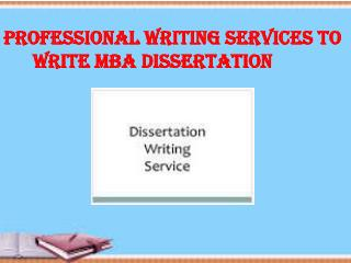 writing services to write MBA dissertation