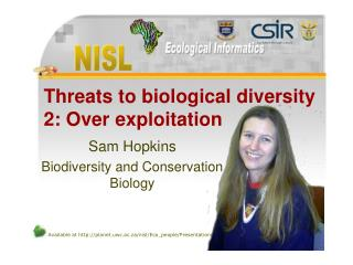 Threats to biological diversity 2: Over exploitation