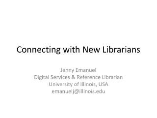 Connecting with New Librarians