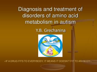 Diagnosis and treatment of disorders of amino acid metabolism in autism