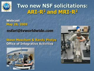 Two new NSF solicitations: ARI-R 2  and MRI-R 2