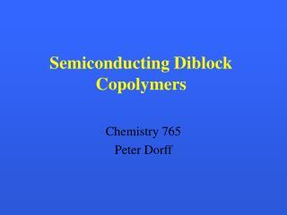 Semiconducting Diblock Copolymers