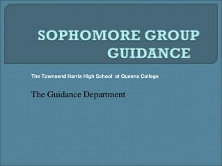 The Townsend Harris High School  at Queens College The Guidance Department