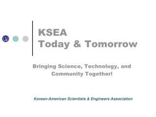 KSEA  Today & Tomorrow