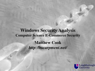 Windows Security Analysis Computer Science E-Commerce Security Matthew Cook escarpment/