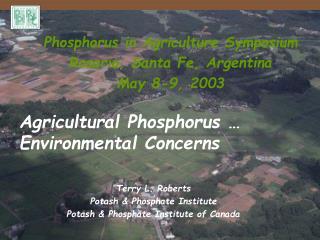 Terry L. Roberts Potash & Phosphate Institute Potash & Phosphate Institute of Canada