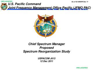 U.S. Pacific Command  Joint Frequency Management Office Pacific (JFMO PAC)