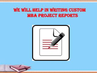 Writing Custom MBA Project Reports