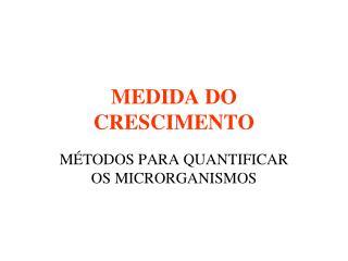 MEDIDA DO CRESCIMENTO