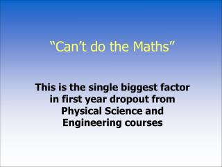 �Can�t do the Maths�