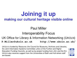 Joining it up making our cultural heritage visible online
