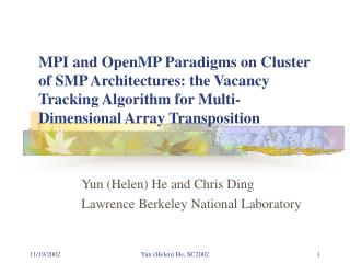 Yun (Helen) He and Chris Ding Lawrence Berkeley National Laboratory