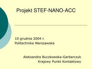 Projekt STEF-NANO-ACC