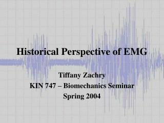Historical Perspective of EMG