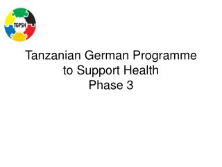 Tanzanian German Programme to Support Health  Phase 3