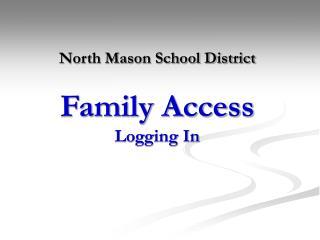 North Mason School District Family Access Logging In
