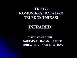 TK 2133 KOMUNIKASI DATA DAN TELEKOMUNIKASI
