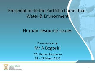 Presentation to the Portfolio Committee: Water & Environment
