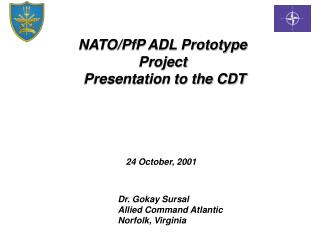 NATO/PfP ADL Prototype Project   Presentation to the CDT