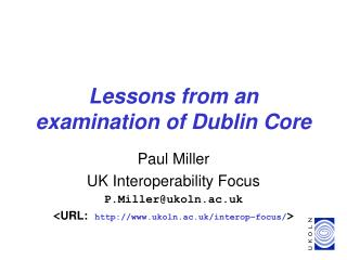 Lessons from an examination of Dublin Core
