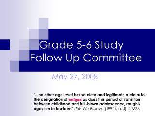 Grade 5-6 Study Follow Up Committee