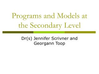 Programs and Models at the Secondary Level
