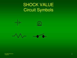 SHOCK VALUE Circuit Symbols