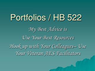Portfolios / HB 522