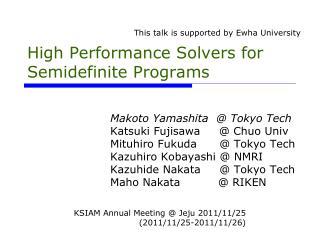 High Performance Solvers for Semidefinite Programs