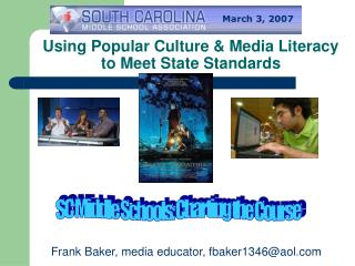 Using Popular Culture & Media Literacy to Meet State Standards