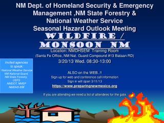 Location: NMDHSEM  Training Room ( Santa Fe Office, NM Nat. Guard Compound #13 Bataan RD)
