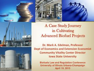 A Case Study Journey  in Cultivating  Advanced Biofuel Projects