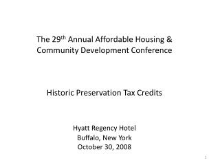 I.  The Basics of Federal Historic Rehab Tax Credits