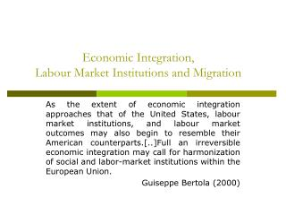 Economic Integration,   Labour Market Institutions and Migration