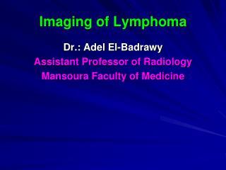 Imaging of Lymphoma