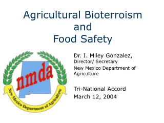 Agricultural Bioterroism and Food Safety