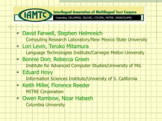 David Farwell, Stephen Helmreich Computing Research Laboratory/New Mexico State University