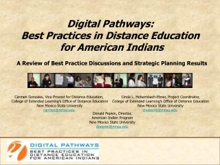 Digital Pathways:  Best Practices in Distance Education  for American Indians