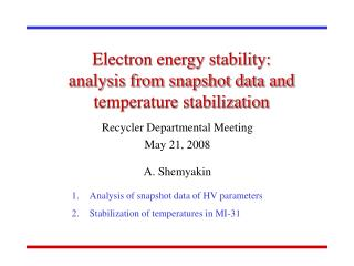 Electron energy stability: analysis from snapshot data and temperature stabilization