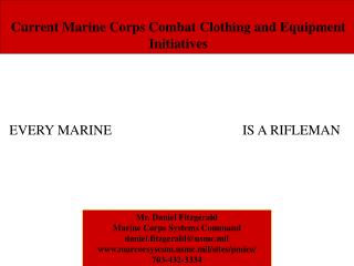 Current Marine Corps Combat Clothing and Equipment Initiatives