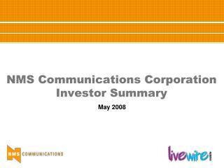 NMS Communications Corporation Investor Summary