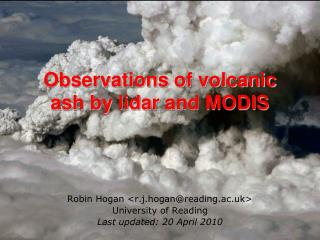 Observations of volcanic ash by  lidar  and MODIS