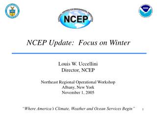 NCEP Update:  Focus on Winter