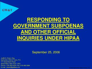 RESPONDING TO GOVERNMENT SUBPOENAS AND OTHER OFFICIAL INQUIRIES UNDER HIPAA