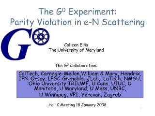 The G 0  Experiment: Parity Violation in e-N Scattering