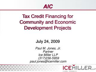 Tax Credit Financing for  Community and Economic  Development Projects
